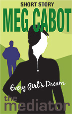 Every Girl's Dream (Short Story) by Meg Cabot