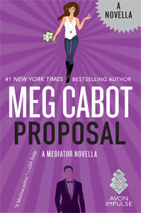 The Mediator: Proposal by Meg Cabot